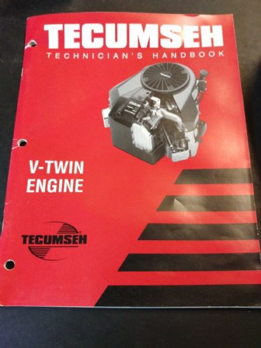 Tecumseh V-twin Engine Technicians handbook